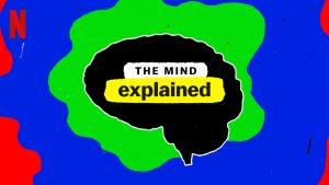 The Mind Explained: Psychedelics